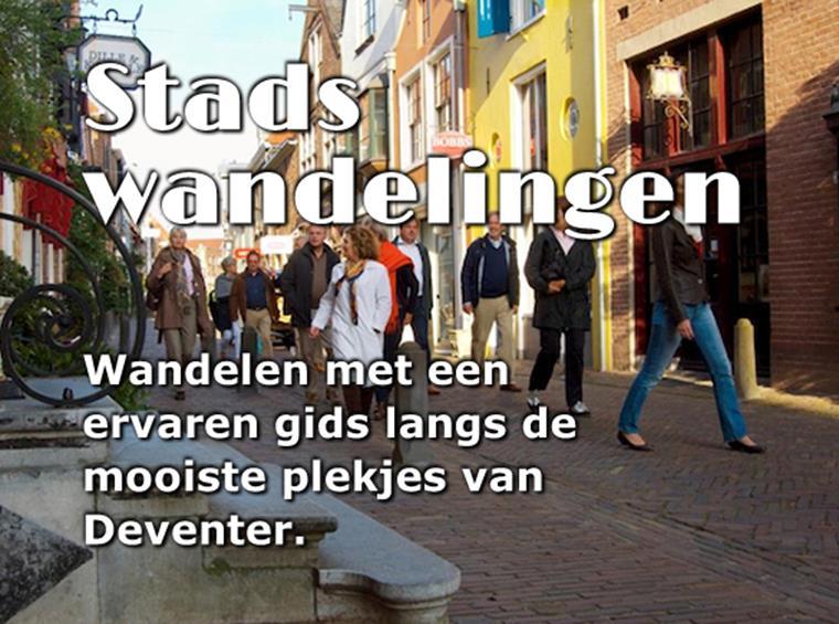 Stadswandelingen langs de mooiste plekjes van Deventer